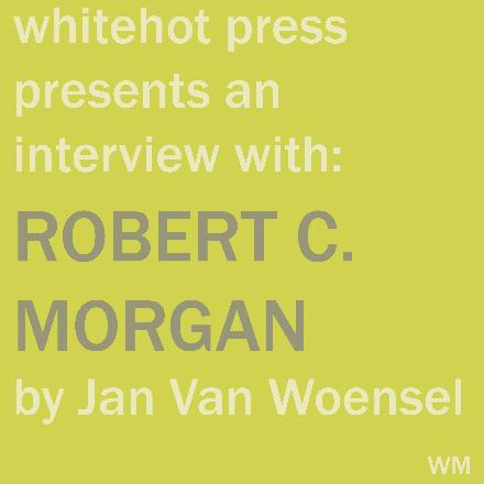 November 2007,  Interview with Robert C. Morgan, 9.6.07, NYC